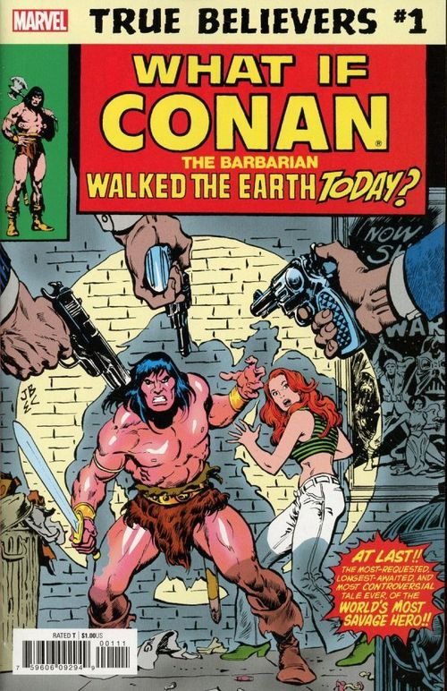 TRUE BELIEVERS WHAT IF CONAN WALKED EARTH TODAY #1 + 1 Adet Yerli Karton ve Poşet