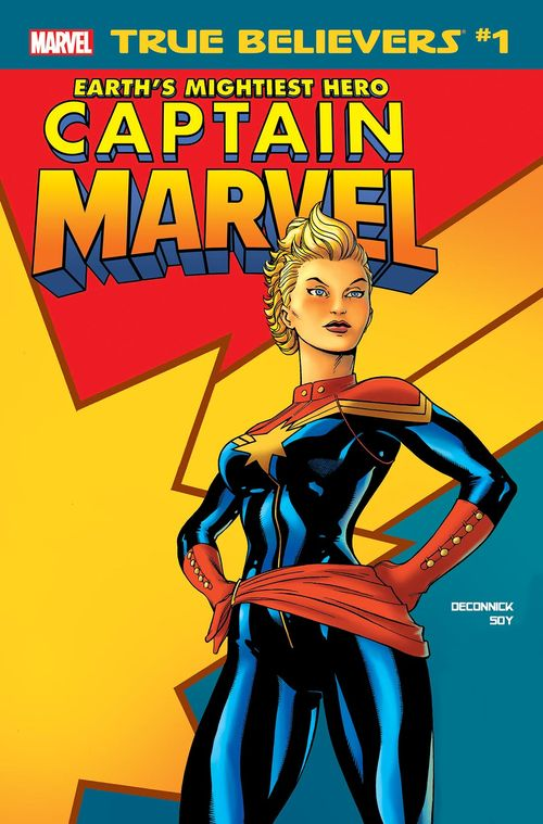 TRUE BELIEVERS CAPTAIN MARVEL EARTHS MIGHTIEST HERO #1 + 1 Adet Yerli Karton ve Poşet