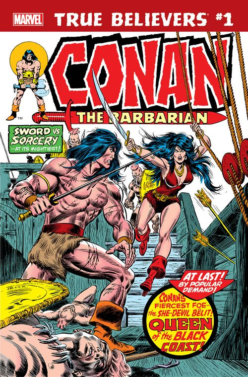 TRUE BELIEVERS CONAN QUEEN OF BLACK COAST #1 + 1 Adet Yerli Karton ve Poşet