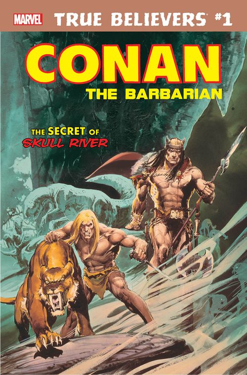 TRUE BELIEVERS CONAN SECRET OF SKULL RIVER #1 + 1 Adet Yerli Karton ve Poşet