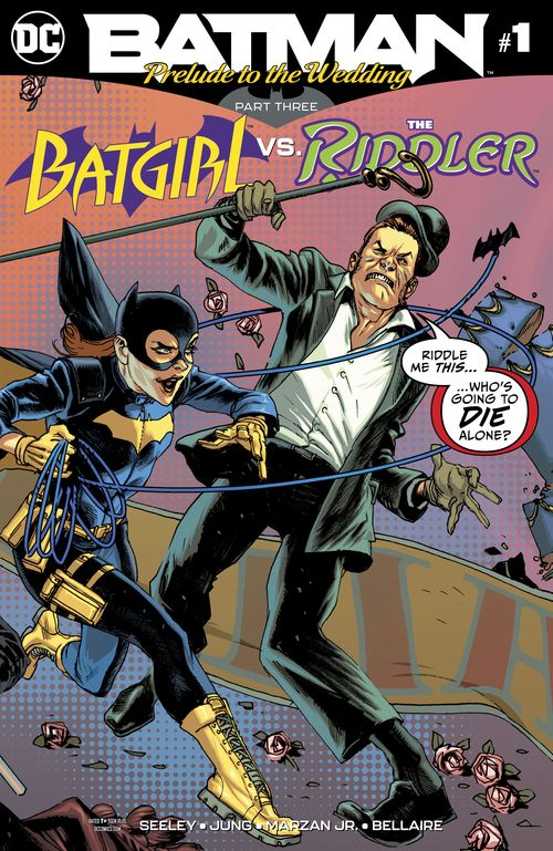 BATMAN PRELUDE TO THE WEDDING - BATGIRL VS THE RIDDLER #1