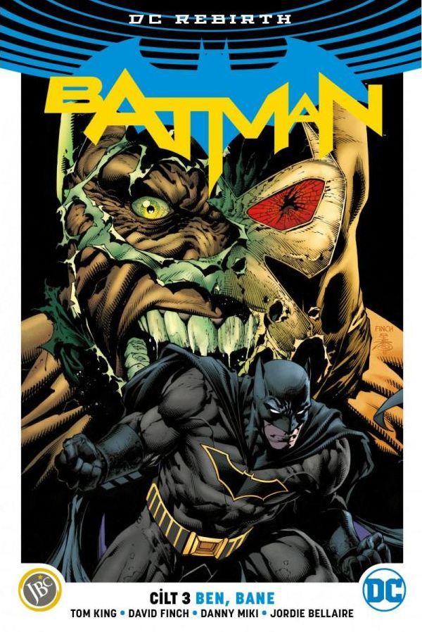 Batman Rebirth Cilt 3: Ben, Bane