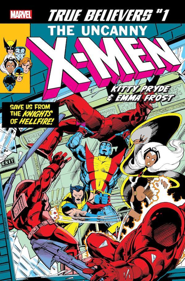 TRUE BELIEVERS X-MEN KITTY PRYDE & EMMA FROST #1 + 1 Adet Yerli Karton ve Poşet