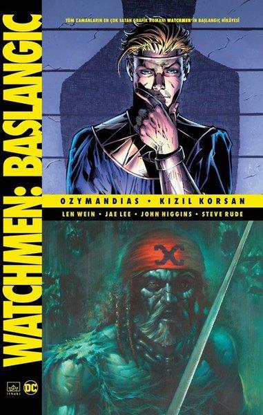 Watchmen Başlangıç: Ozymandias-Kızıl Korsan
