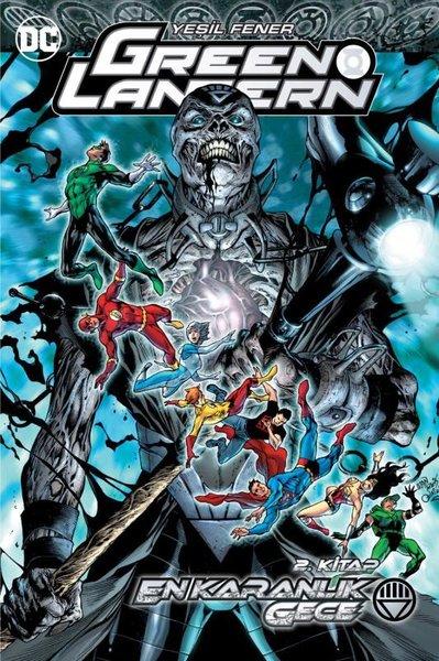 Green Lantern - Yeşil Fener Cilt 11: En Karanlık Gece 2. Kitap