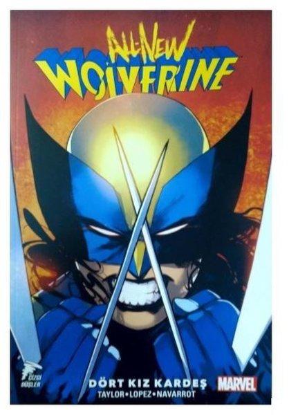 All New Wolverine Cilt 1 - Dört Kız Kardeş
