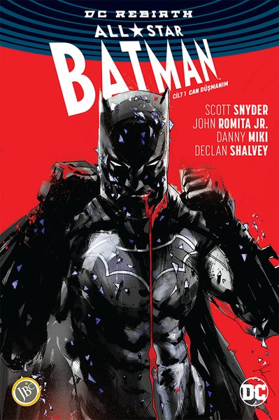 DC Rebirth All Star Batman Cilt 1: Can Düşmanım
