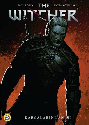 The Witcher Cilt 3 - Kargaların Laneti