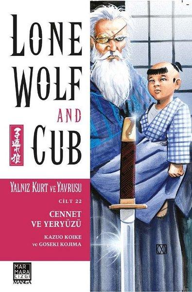 Yalnız Kurt ve Yavrusu Cilt 22: Cennet ve Yeryüzü - Lone Wolf and Cub
