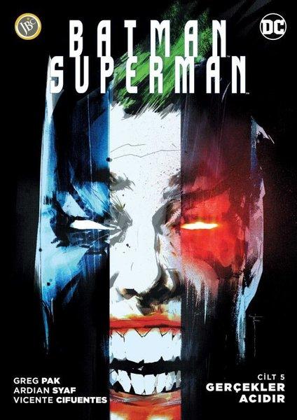Batman Superman Yeni 52 Cilt 5: Gerçekler Acıdır