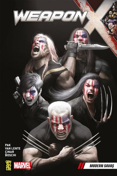 Weapon X Cilt 3: Modern Savaş