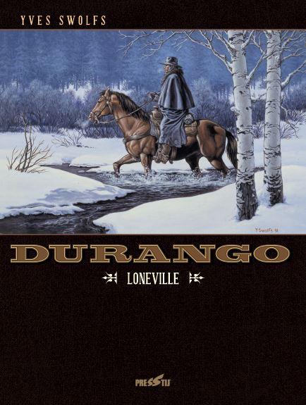 Durango 7: Loneville
