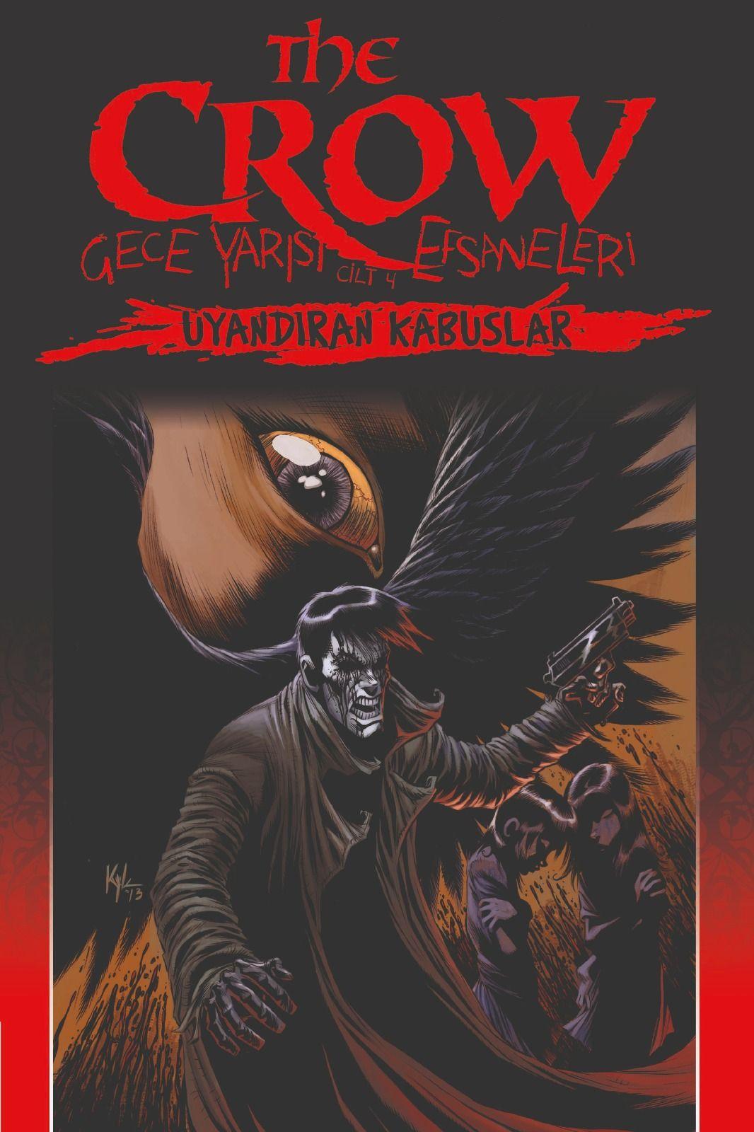 The Crow: Gece Yarısı Efsaneleri Cilt 4 - Uyandıran Kabuslar