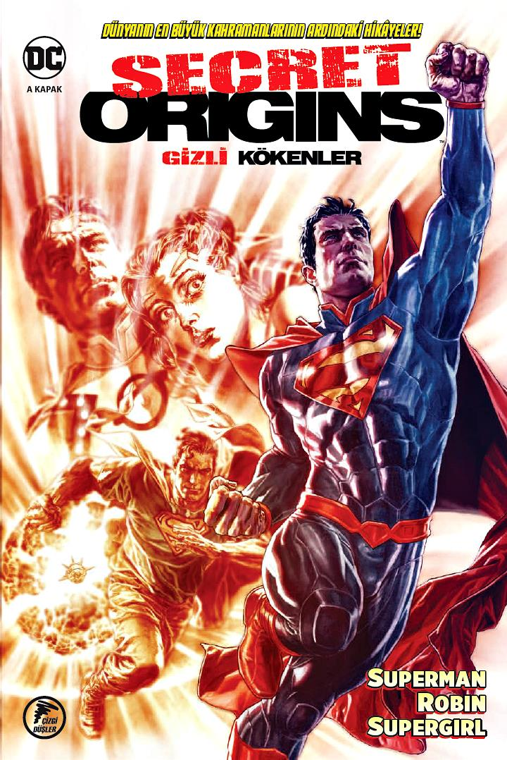 Gizli Kökenler - Secret Origins: Superman - Robin - Supergirl