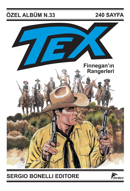 Tex Özel Albüm Cilt 9 - Finnegan'ın Rangerleri (Orijinal Cilt No: 33)