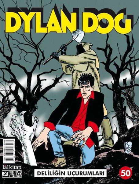 Dylan Dog Sayı 50 - Deliliğin Uçurumları