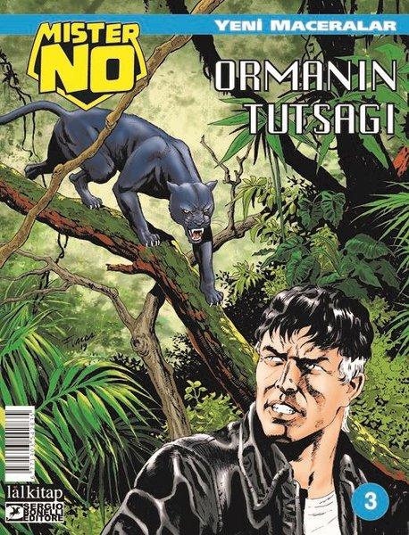 Mister NO Yeni Maceralar Sayı 3 - Ormanın Tutsağı