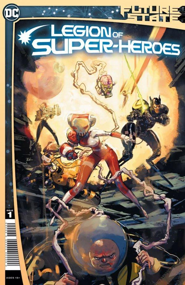 FUTURE STATE LEGION OF SUPER-HEROES #1 (OF 2) - ÖN SİPARİŞ KAPORA ÖDEMESİ