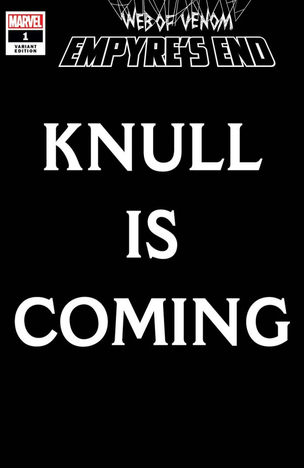 WEB OF VENOM EMPYRES END #1 KNULL IS COMING VARIANT