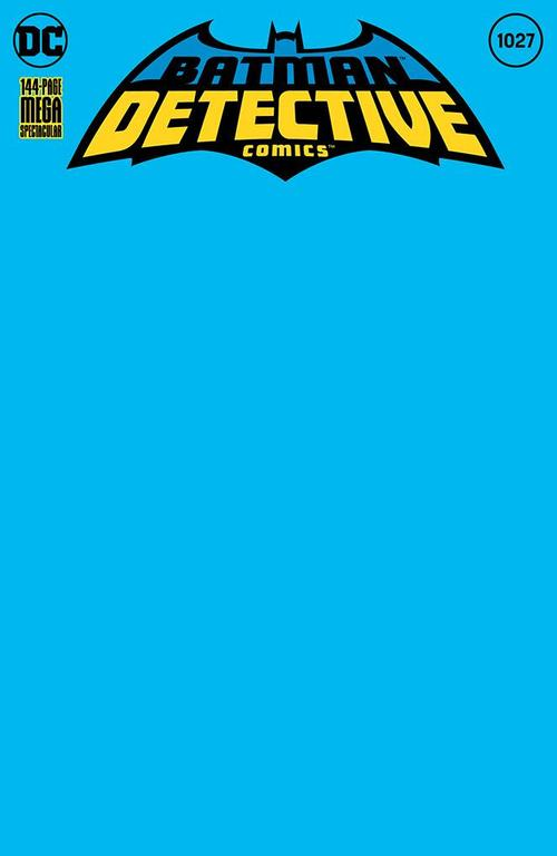 DETECTIVE COMICS #1027 COVER L BLANK VARIANT
