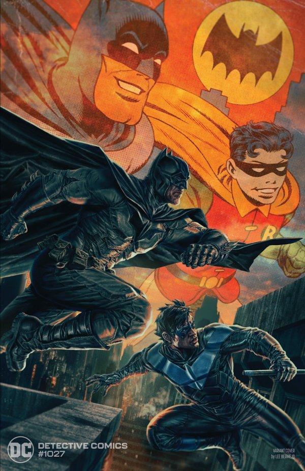 DETECTIVE COMICS #1027 COVER B LEE BERMEJO BATMAN NIGHTWING VARIANT