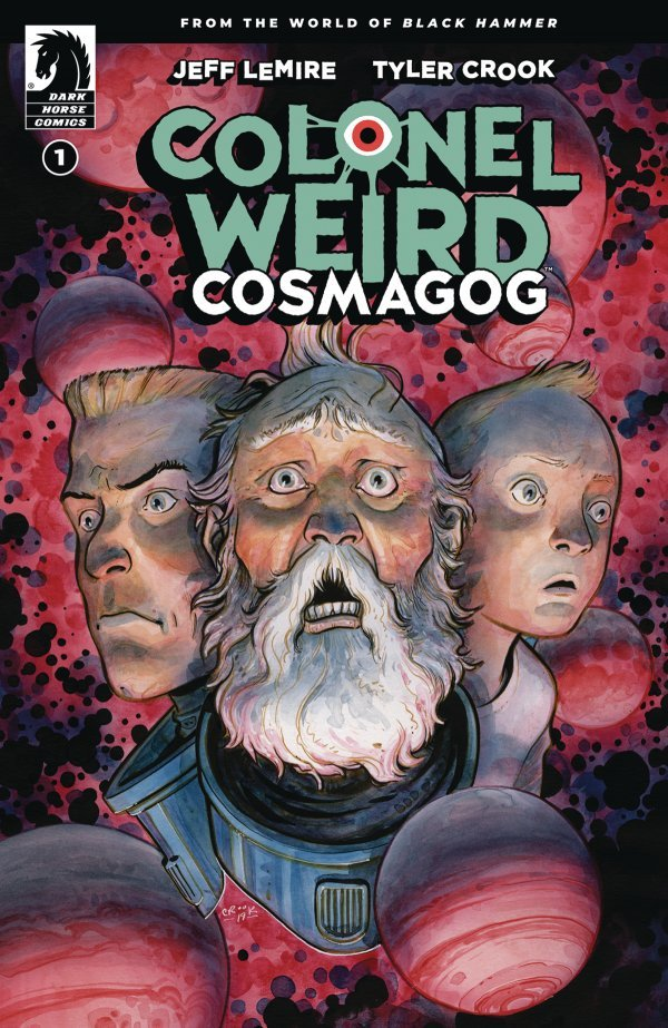 COLONEL WEIRD COSMAGOG #1 (OF 4) COVER A CROOK