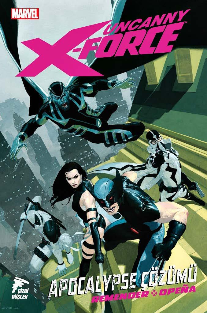 Uncanny X-Force Cilt 1- Apocalypse Çözümü