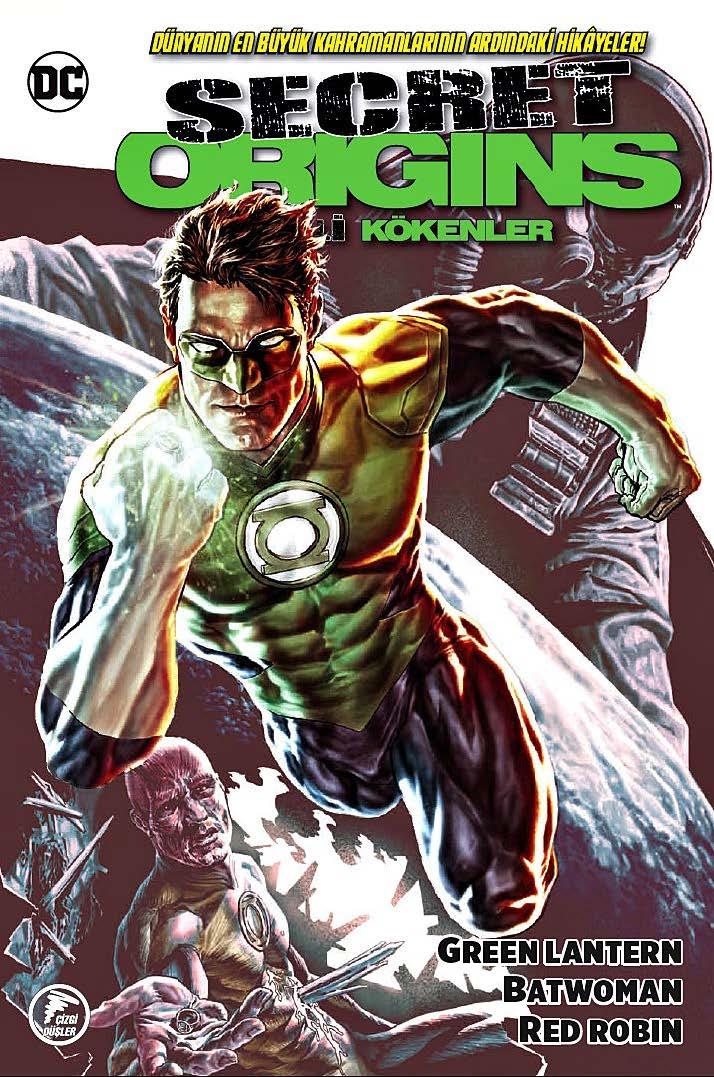 Gizli Kökenler - Secret Origins: Green Lantern - Batwoman – Red Robin