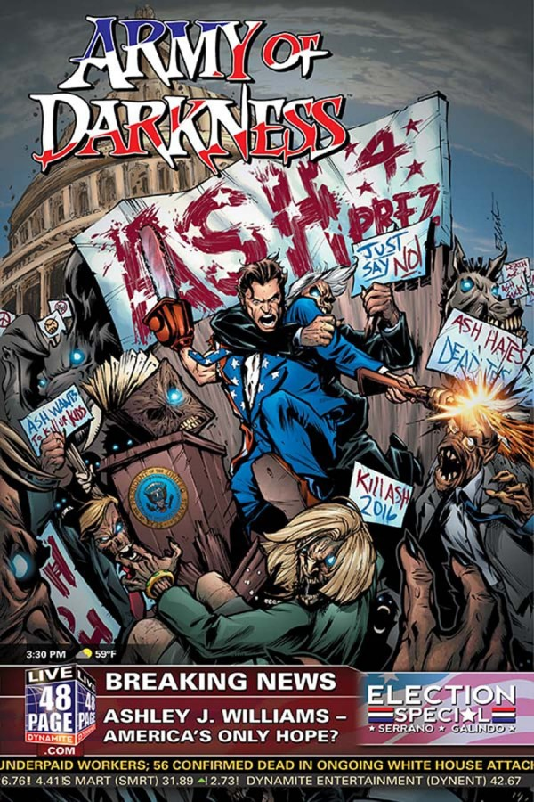 ARMY OF DARKNESS ASH FOR PRESIDENT #1
