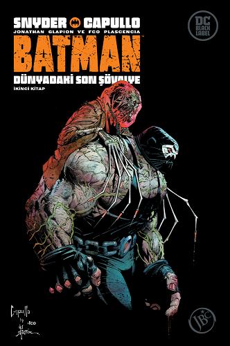 Batman : Dünyadaki Son Şövalye İkinci Kitap
