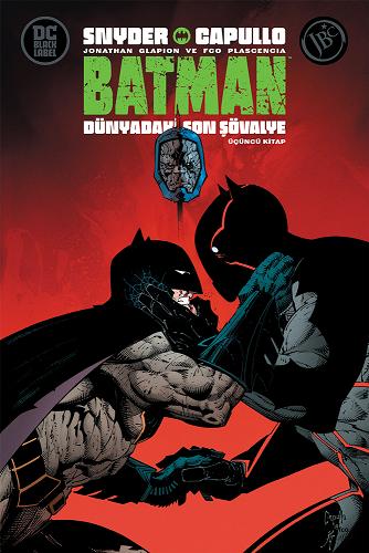 Batman : Dünyadaki Son Şövalye Üçüncü Kitap