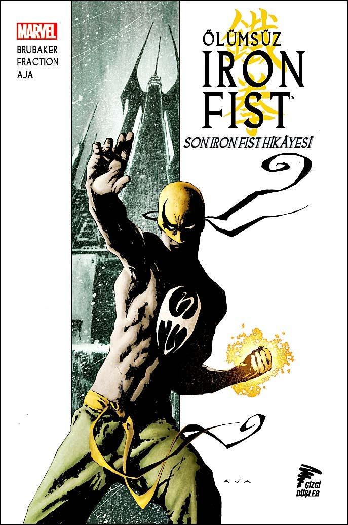 Ölümsüz Iron Fist Cilt 1 - Son Iron Fist Hikayesi