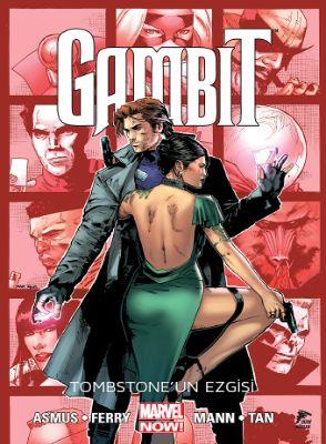 Gambit Cilt 2: Tombstone'un Ezgisi