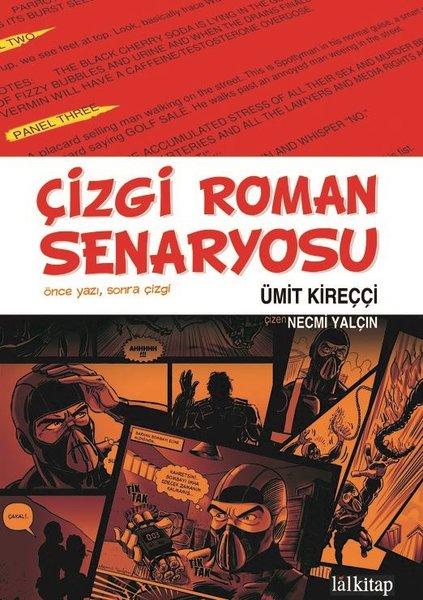 Çizgi Roman Senaryosu - Ümit Kireçci