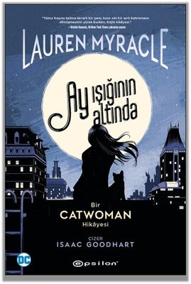 Ay Işığının Altında - Bir Catwoman Hikayesi