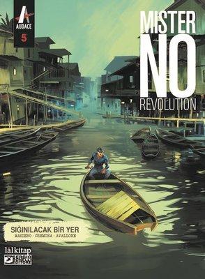 Mister No Revolution Sayı: 5 - Sığınılacak Bir Yer