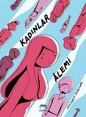 Kadınlar Alemi - Aminder Dhaliwal