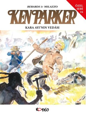 Ken Parker Özel Seri 16 - Kara Ayı'nın Vedası ve Sahtekar