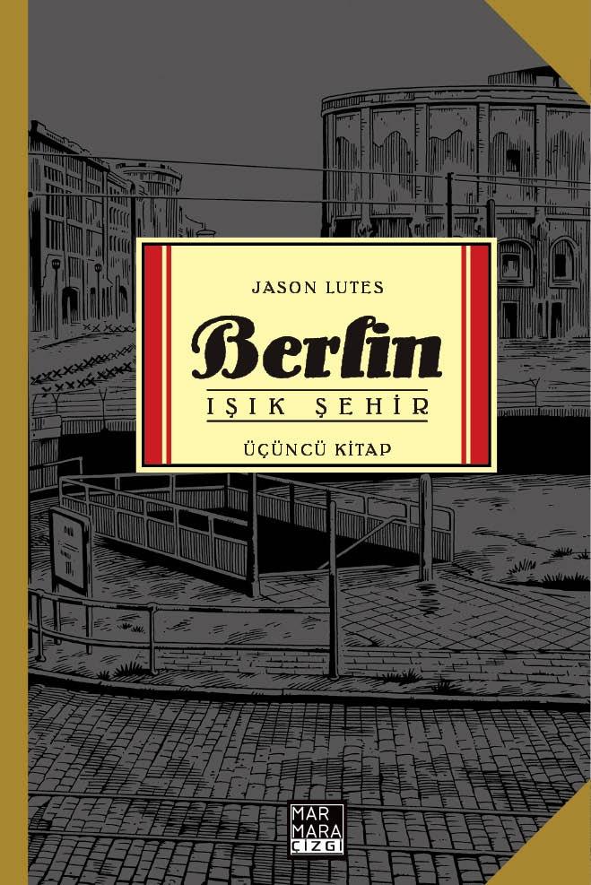 Berlin Üçüncü Kitap: Işık Şehir
