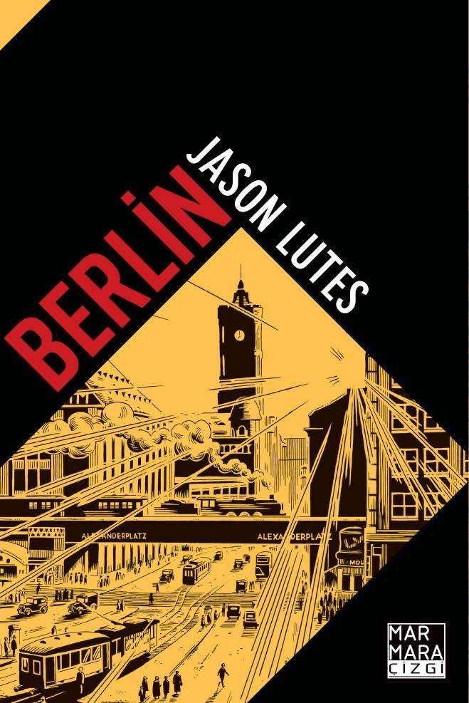 Berlin (Limitli Özel Edisyon - Üçü Bir Arada Sert Kapak)