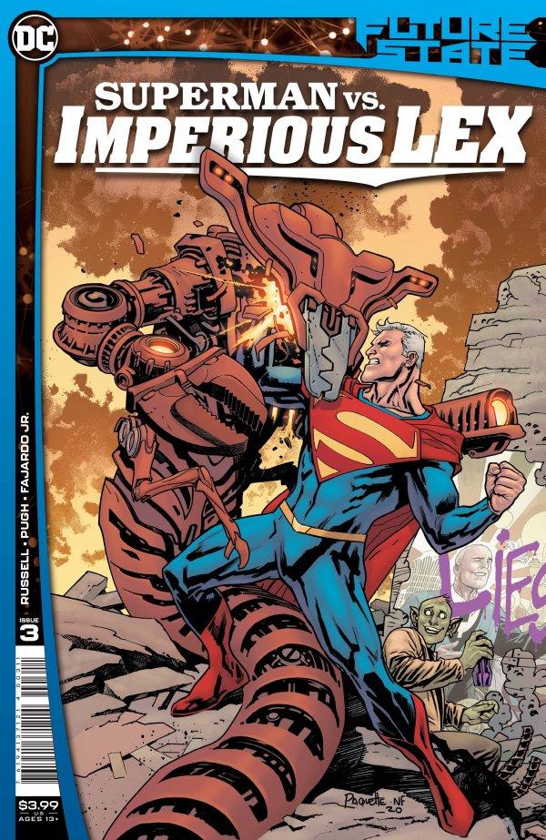 FUTURE STATE SUPERMAN VS IMPERIOUS LEX #3 (OF 3) COVER A YANICK PAQUETTE