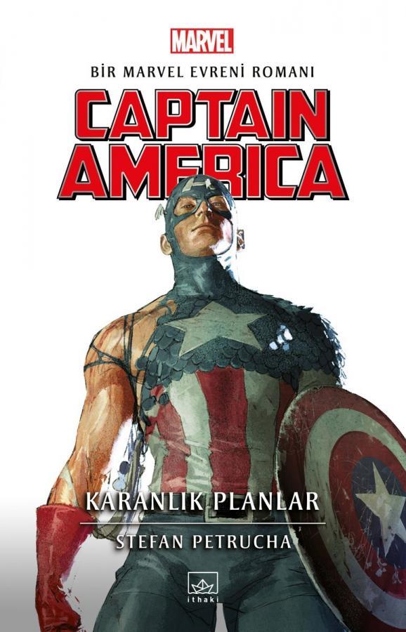 Captain America: Karanlık Planlar  - Bir Marvel Evreni Romanı