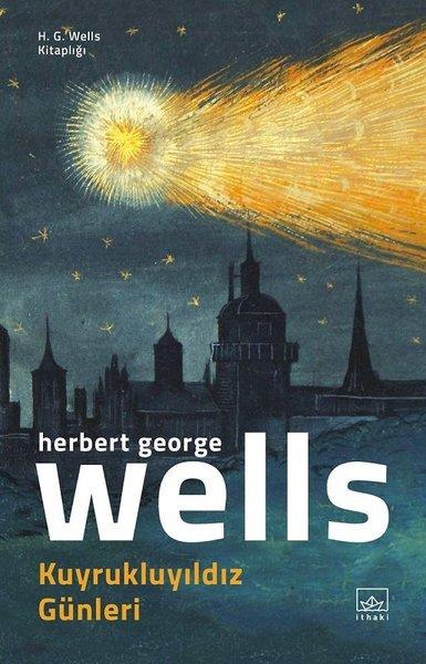 Kuyrukluyıldız Günleri - H.G. Wells Kitaplığı