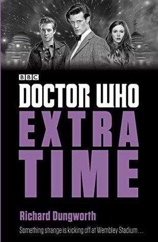Doctor Who Extra Time SC (2016 A Penguin Books Novel)
