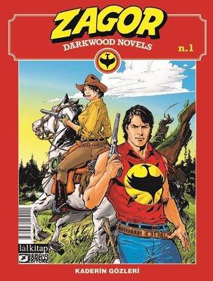 Zagor Darkwood Novels Sayı 1 - Kaderin Gözleri