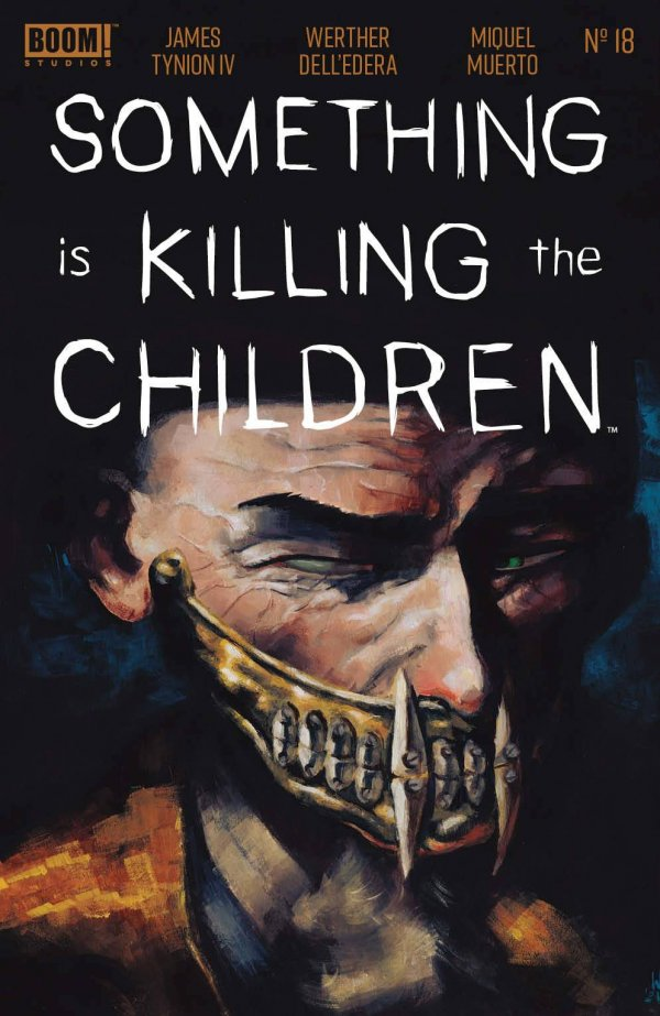 SOMETHING IS KILLING CHILDREN #18 COVER A DELL EDERA
