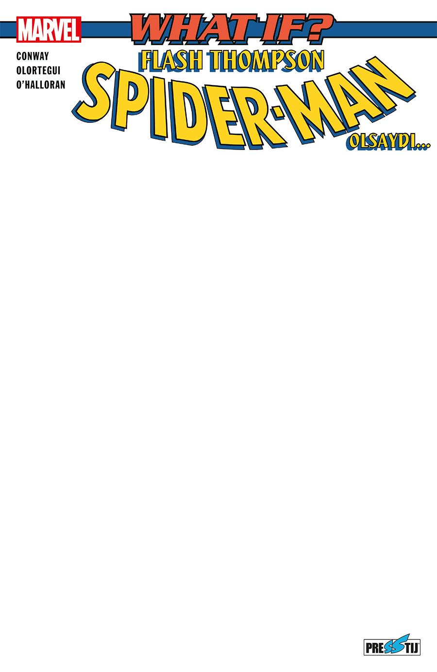 What If? Flash Thompson Spider Man Olsaydı (Boş Kapak) - ÖN SİPARİŞ