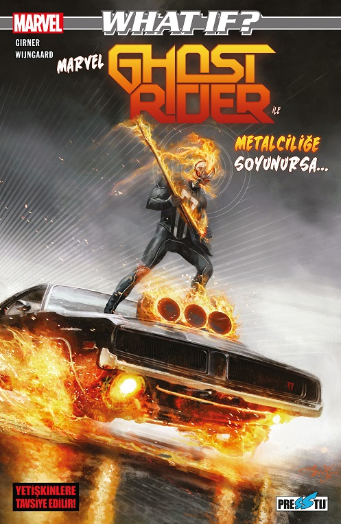 What If? Marvel Ghost Rider ile Metalciliğe Soyunursa - ÖN SİPARİŞ
