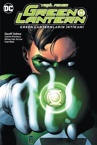 Green Lantern - Yeşil Fener Cilt 4: Green Lanternların İntikamı