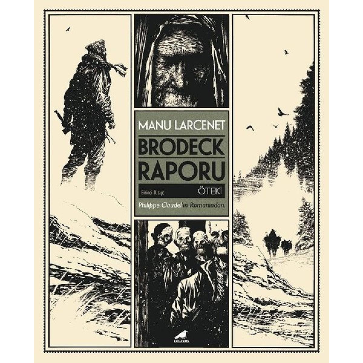Brodeck Raporu Birinci Kitap: Öteki